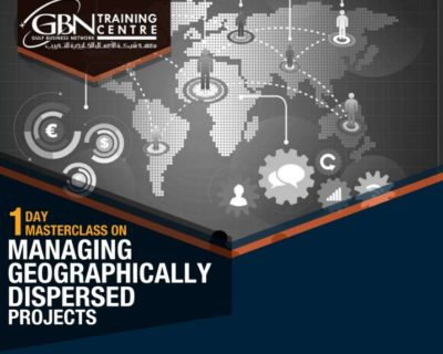 1 DAY MASTERCLASS ON MANAGING GEOGRAPHICALLY DISPERSED PROJECTS