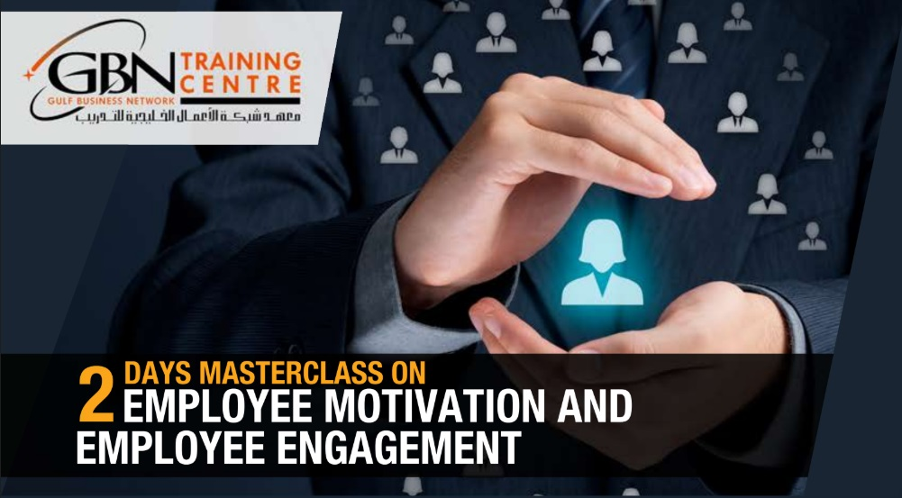 2 DAYS MASTERCLASS ON EMPLOYEE MOTIVATION AND EMPLOYEE ENGAGEMENT