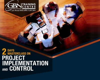 2 DAYS MASTERCLASS ON PROJECT IMPLEMENTATION AND CONTROL