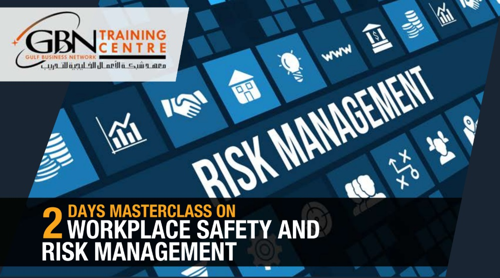 2 DAYS MASTERCLASS ON WORKPLACE SAFETY AND RISK MANAGEMENT