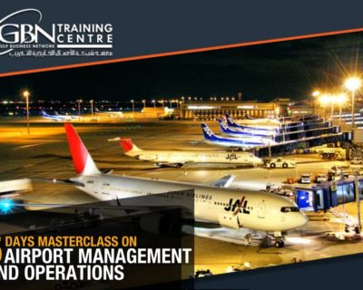 5 DAYS MASTERCLASS ON AIRPORT MANAGEMENT AND OPERATIONS