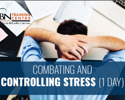 COMBATING AND CONTROLLING STRESS (1 DAY)