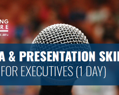 MEDIA & PRESENTATION SKILLS FOR EXECUTIVES (1 DAY)