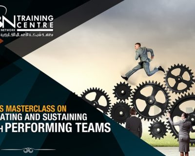 CREATING AND SUSTAINING HIGH PERFORMING TEAMS (2 DAYS)