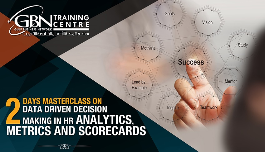 DATA DRIVEN DECISION MAKING IN HR: ANALYTICS, METRICS AND SCORECARDS (2 DAYS)